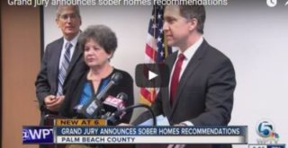Grand jury proposes sweeping sober home industry reforms