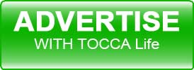 Advertise with TOCCA Life